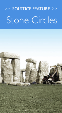 Solstice - Ancient Monuments & Stone Circles
